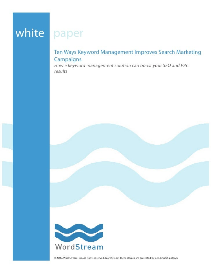 white paper       Ten Ways Keyword Management Improves Search Marketing       Campaigns       How a keyword management sol...