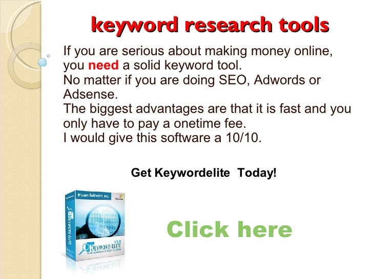 keyword research tools If you are serious about making money online, you  need   a solid keyword tool. No matter if you ar...