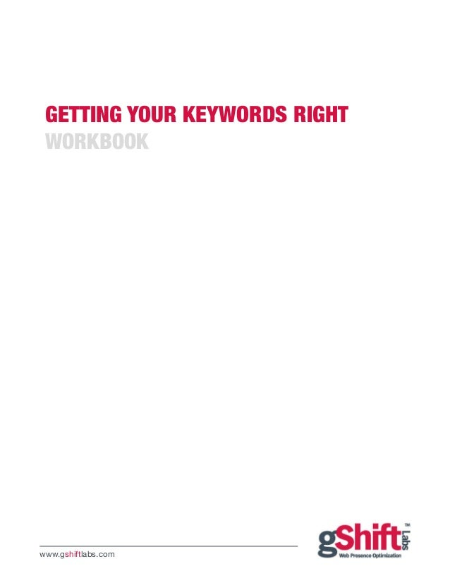 Getting Your Keywords Right Workbookwww.gshiftlabs.com