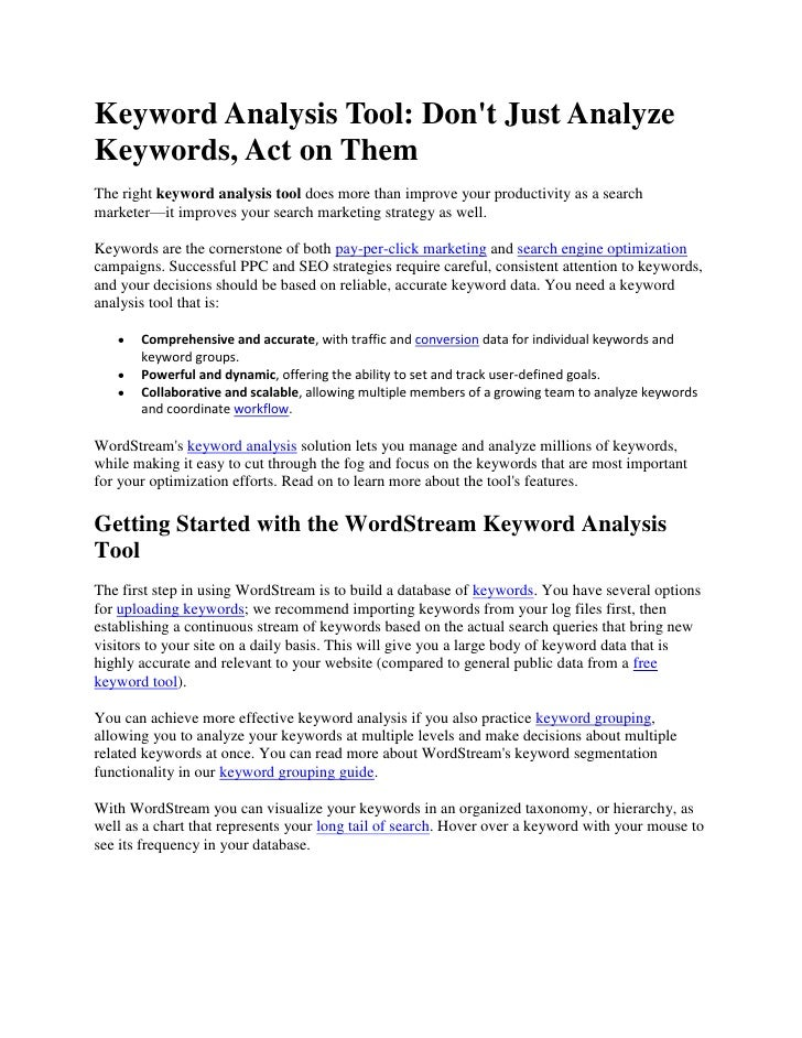 Keyword Analysis Tool: Don't Just Analyze Keywords, Act on Them<br />The right keyword analysis tool does more than improv...