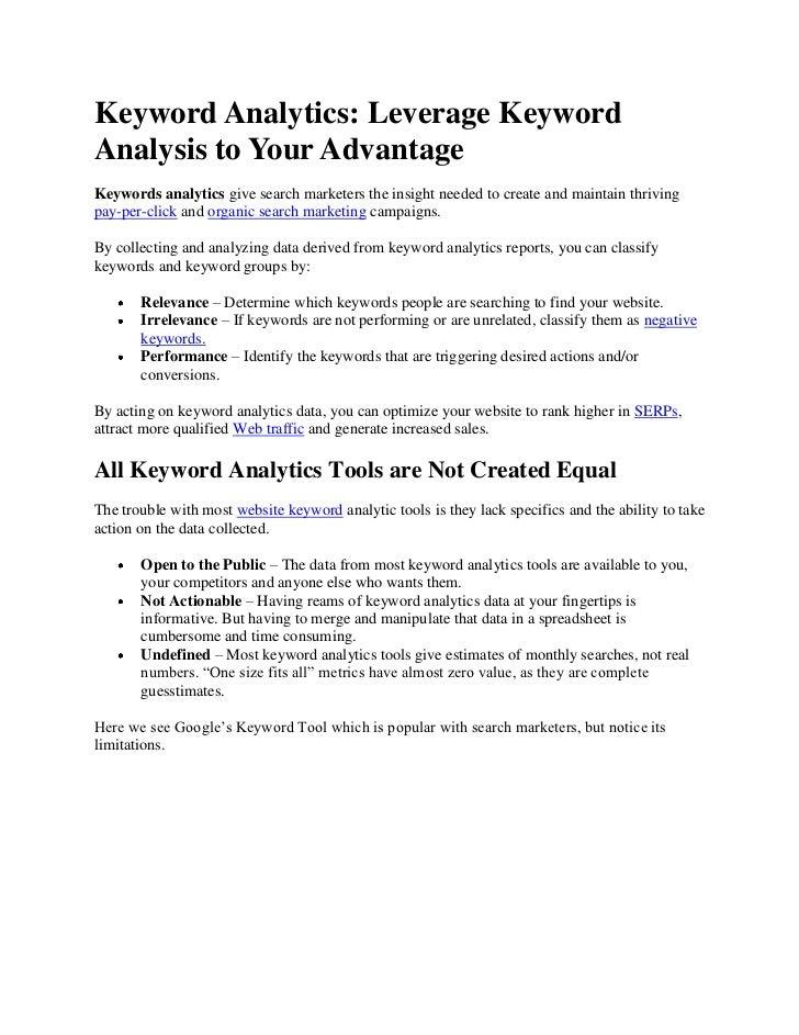 Keyword Analytics: Leverage KeywordAnalysis to Your AdvantageKeywords analytics give search marketers the insight needed t...