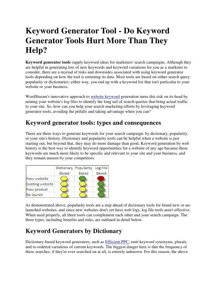 Keyword Generator Tool - Do Keyword Generator Tools Hurt More Than They Help?<br />Keyword generator tools supply keyword ...