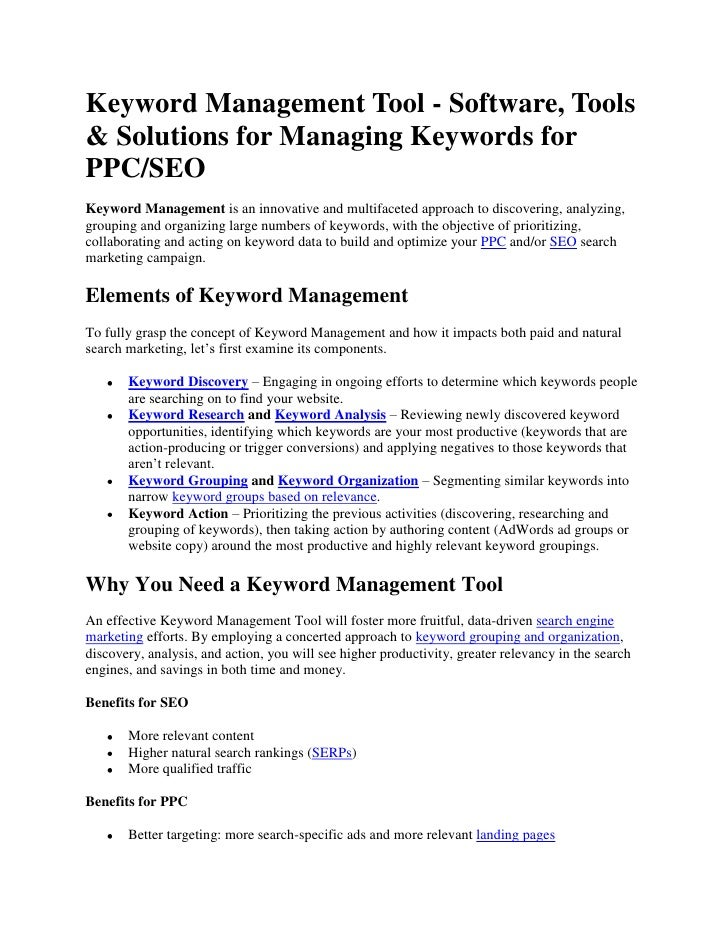 Keyword Management Tool - Software, Tools & Solutions for Managing Keywords for PPC/SEO<br />Keyword Management is an inno...