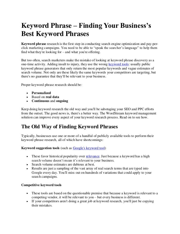 Keyword Phrase – Finding Your Business'sBest Keyword PhrasesKeyword phrase research is the first step in conducting search...