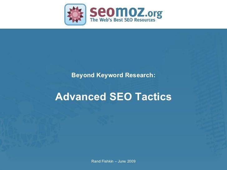 #6 IMU: Advanced SEO Tactics: On Beyond Keyword Research (GF401) Slide 2