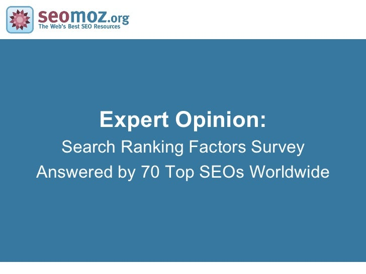 Expert Opinion: Search Ranking Factors Survey Answered by 70 Top SEOs Worldwide