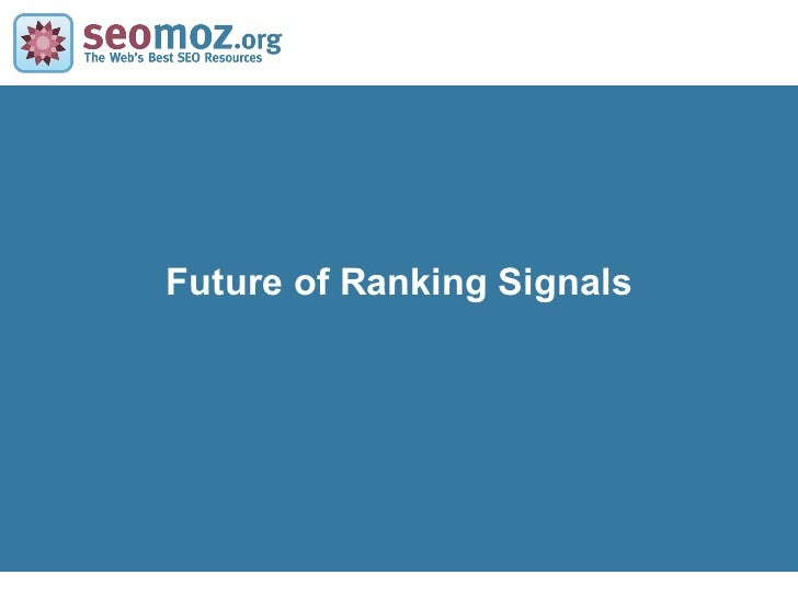 Future of Ranking Signals
