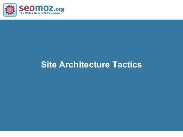 Site Architecture Tactics