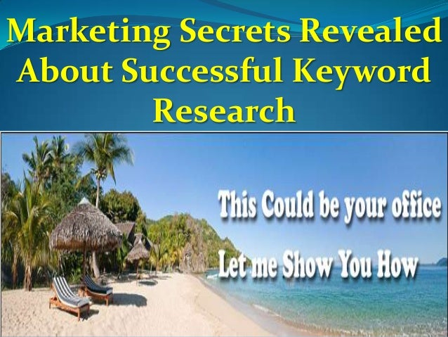 Marketing Secrets Revealed About Successful Keyword Research