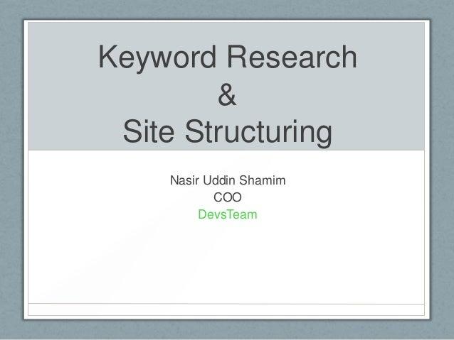 Keyword Research&Site StructuringNasir Uddin ShamimCOODevsTeam