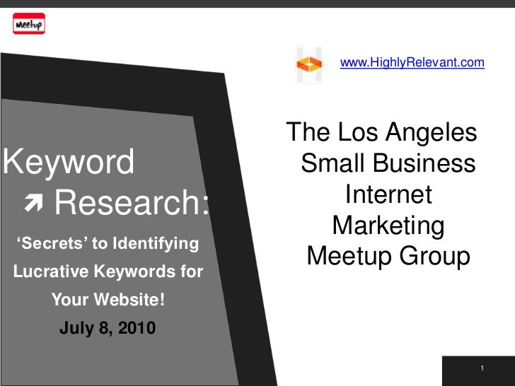  www.HighlyRelevant.com                             The Los AngelesKeyword                       Small Business  Researc...