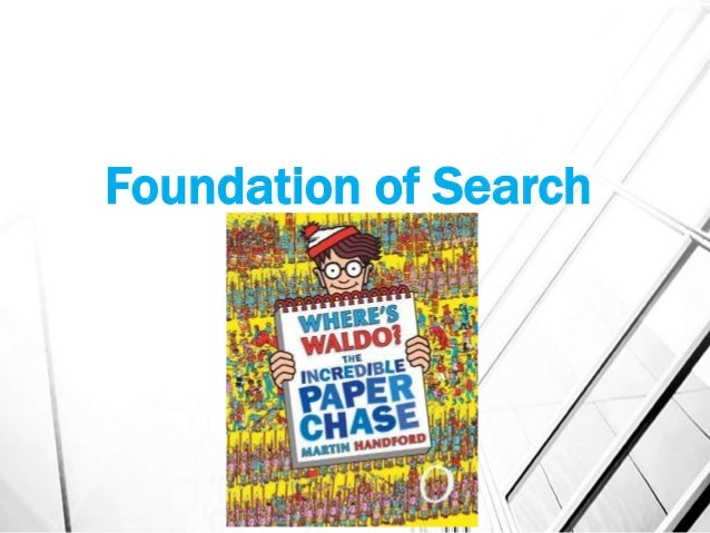 Foundation of Search