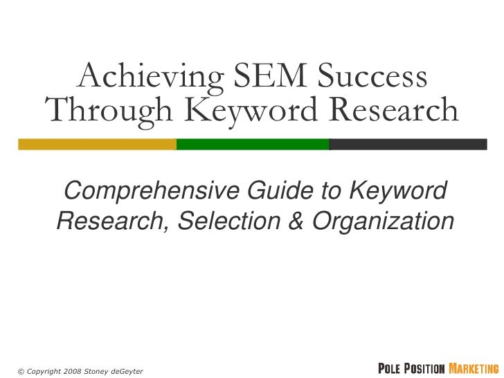 Achieving SEM Success        Through Keyword Research           Comprehensive Guide to Keyword          Research, Selectio...