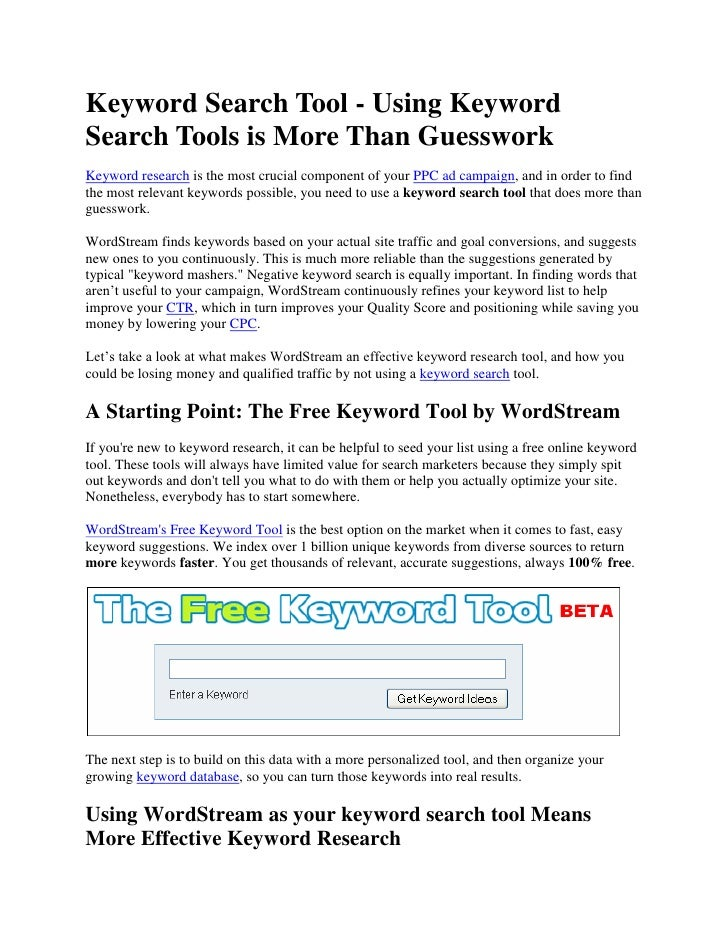 Keyword Search Tool - Using Keyword Search Tools is More Than Guesswork<br />Keyword research is the most crucial componen...