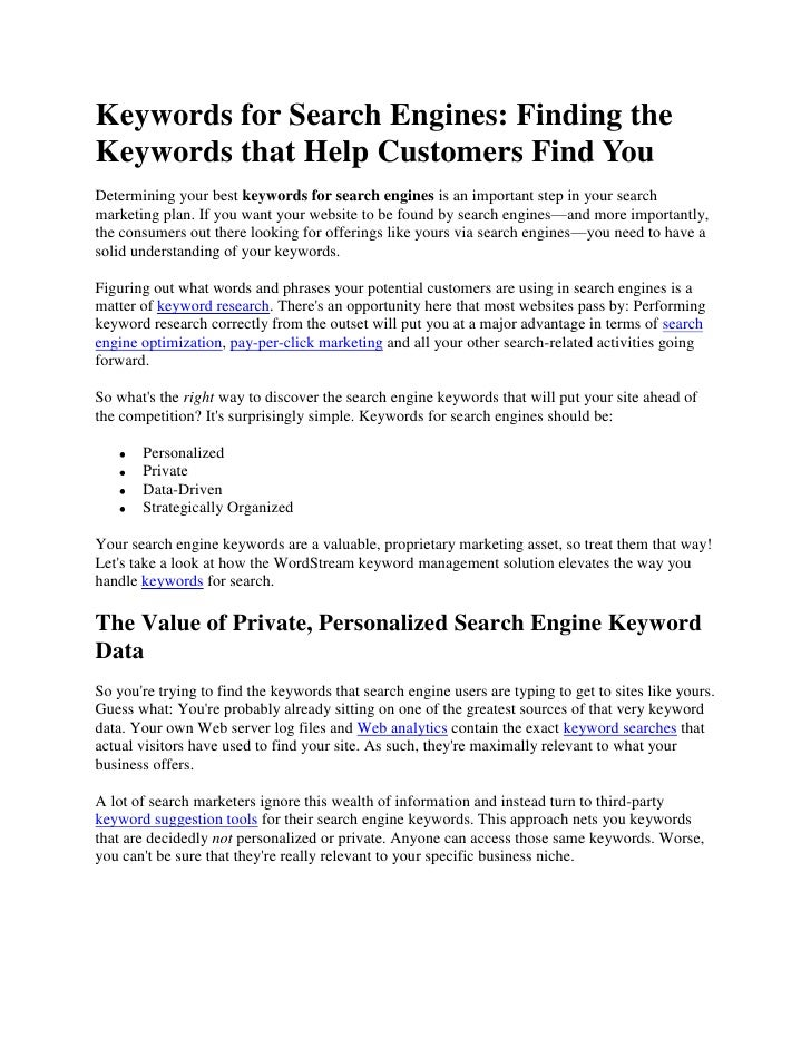 Keywords for Search Engines: Finding the Keywords that Help Customers Find You<br />Determining your best keywords for sea...