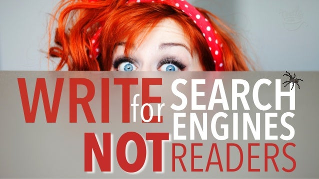 WRITEforSEARCH ENGINES READERSNOT