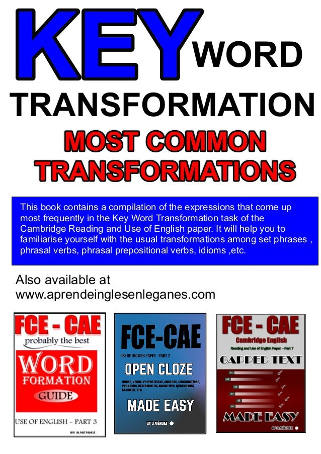 FCE KEY WORD TRANSFORMATION MADE EASY