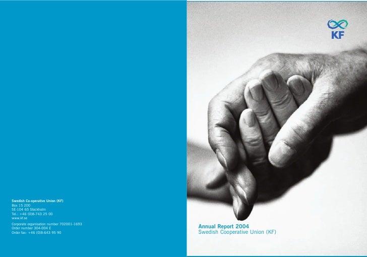 Annual Report 2004 Swedish Cooperative Union (KF)