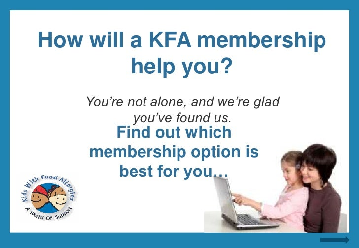 How will a KFA membership help you?<br />Education ~ Resources ~ Support<br />You're not alone, and we're glad you've foun...