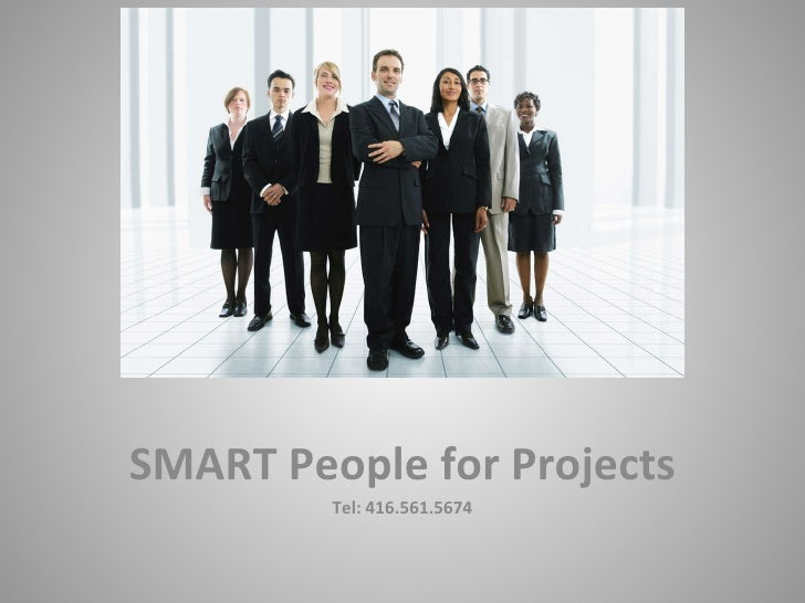 SMART People for Projects Tel: 416.561.5674