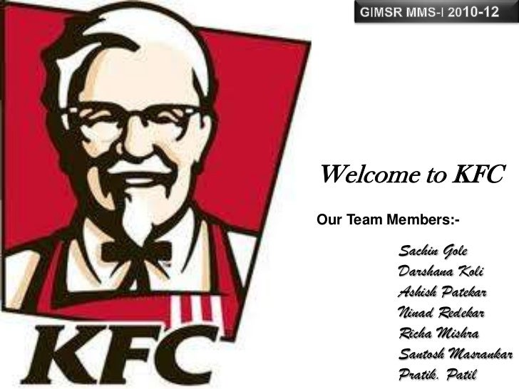 kfc research methodology The study used qualitative methodology with the use of in-depth interviews for  collecting data  burger king, kfc, and pizza hut have used franchising in.