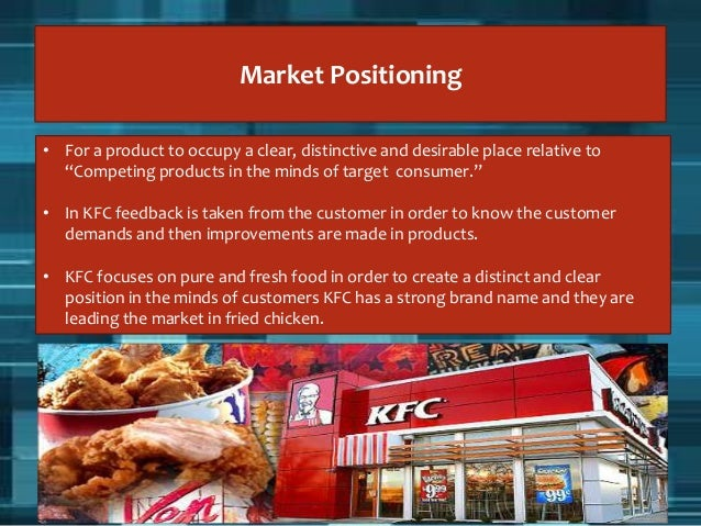what is the competitive advantage of kentucky fried chicken Original recipe of fried chicken with secret blend of 11 herbs & spices have.