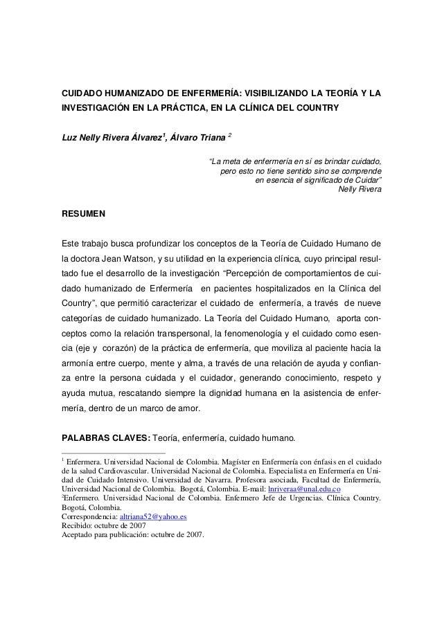CUIDADO HUMANIZADO DE ENFERMERÍA: VISIBILIZANDO LA TEORÍA Y LA INVESTIGACIÓN EN LA PRÁCTICA, EN LA CLÍNICA DEL COUNTRY Luz...