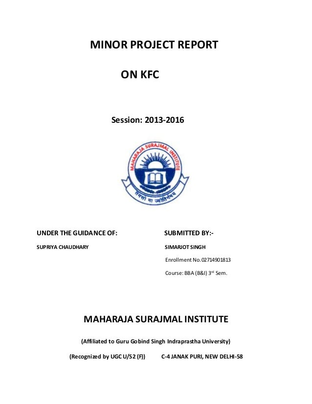 project report on kfc Report on segmenting targeting and positioning of kfc  and funding several  community welfare projects through aggregate kfc revenue.
