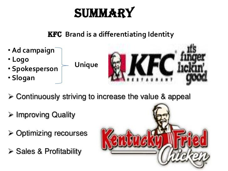 kfc strategic brand managemnt In the most populous country in the world, fast-food giant kfc has found unprecedented success by being different, not by being the same.