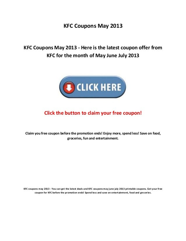 kfc coupons may 2013kfc coupons may 2013 here is the latest coupon offer fromkfc for