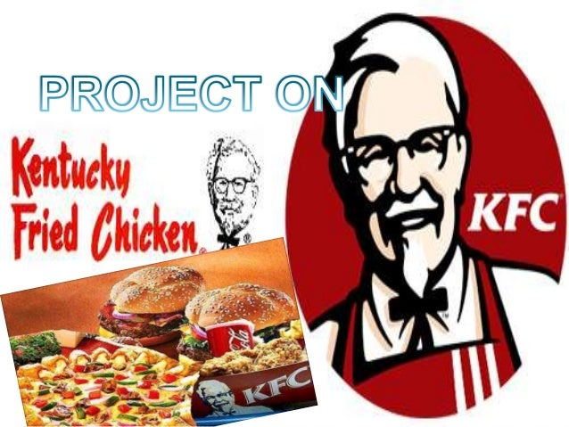 INTRODUCTION …… KFC is the world's No.1 Chicken    QSR.   Leading in UK, Australia, South    Africa, China,USA, Malaysia...