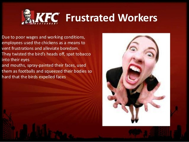 the business ethic of kfc and This research first looks into the definition of ethics, business ethics and the   one example is the famous kfc franchise in america, when.