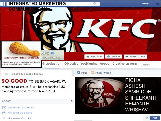 marketing plan of kfc To analyze and study the marketing mix of kfc that it has used to establish its position in the indian market today the main purpose of this report is to understand.