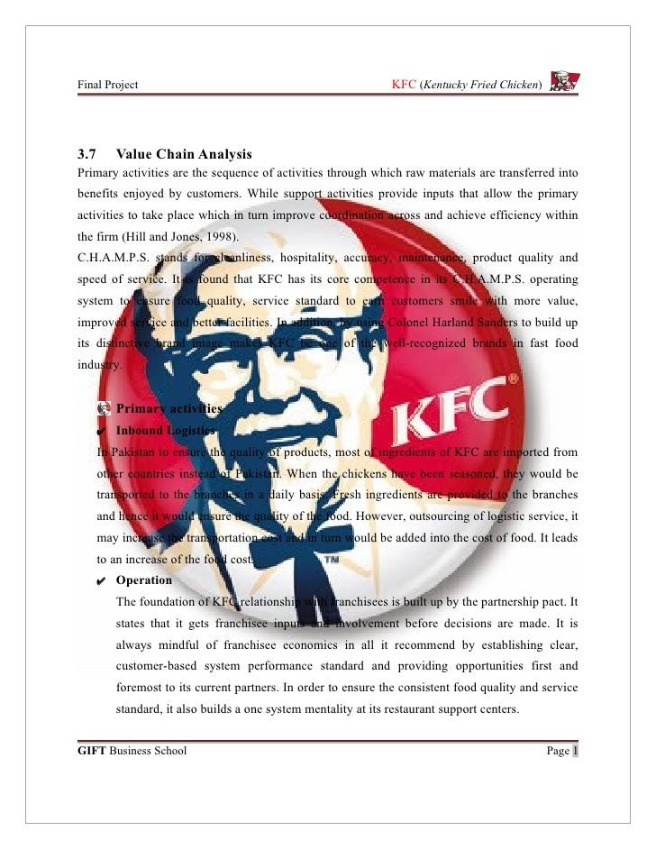kentucky fried chicken value chain Colonel harland sanders opened his first restaurant in his filling station in corbin, ky the dining area was named 'sanders court and café' and was so successful that in 1936, the governor of kentucky, ruby laffoon granted sanders the title of honorary kentucky colonel.