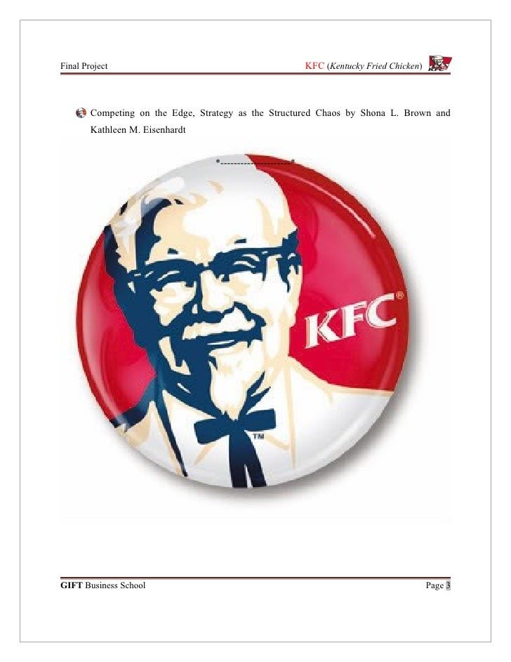 kfc problem and strategy 2007: kfc, brand revitalisation: case study 2007: kfc a fresh business strategy the problem was that kfc then became the place for snacks.