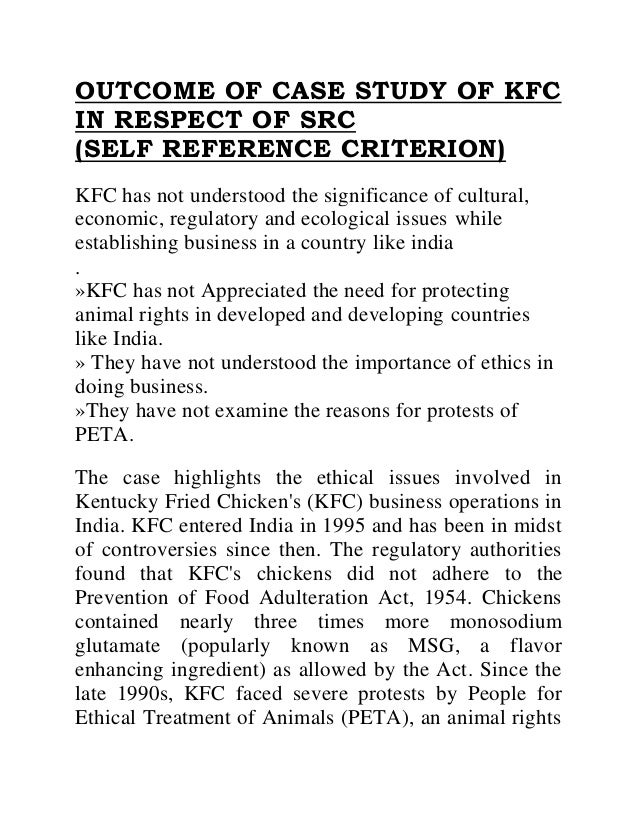kfc in india case study assignment ethical issue essay Kfc vs mcdonald's in shanghai case study 1 kfc in india – ethical issues 1 individual assignment analysis mcdonald's franchise in viet nam.