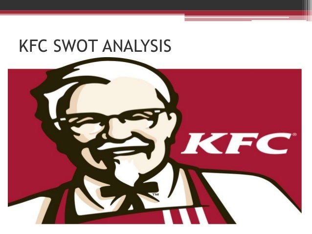 Kfc swot analysis location in china