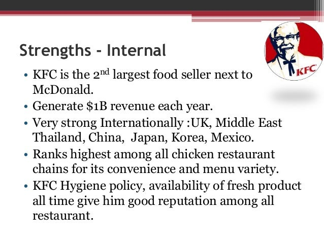 swot analysis on mcdonalds and kfc Learn about the powerful strategy analysis framework - porter's five forces  in  the case of mcdonald's or kfc, whose products are seen as unique)—obviously   felt that the swot (strengths, weaknesses, opportunities, and threats) analysis .