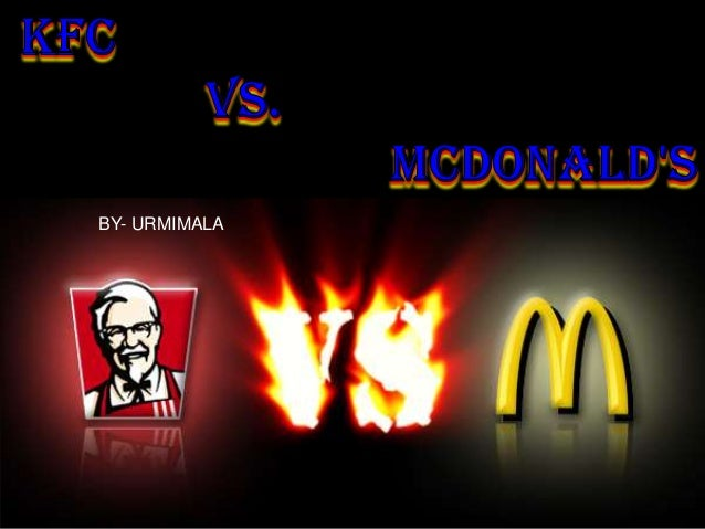 mcdonalds vs kfc Mcdonald's vs kfc — which option is healthier calorie count of all your favourite junk foods, get them here to decided which one is better for you.