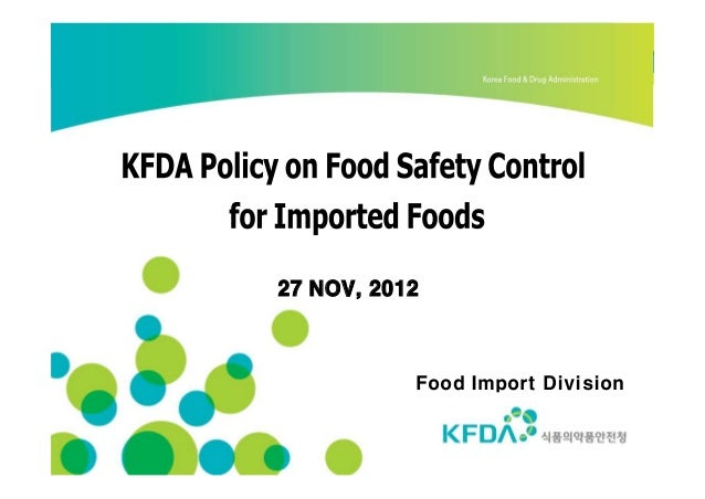 27 NOV, 2012           Food Import Division