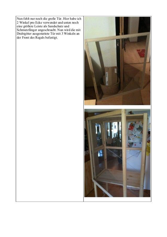 Volierenbau mit IKEA Ivar Regal