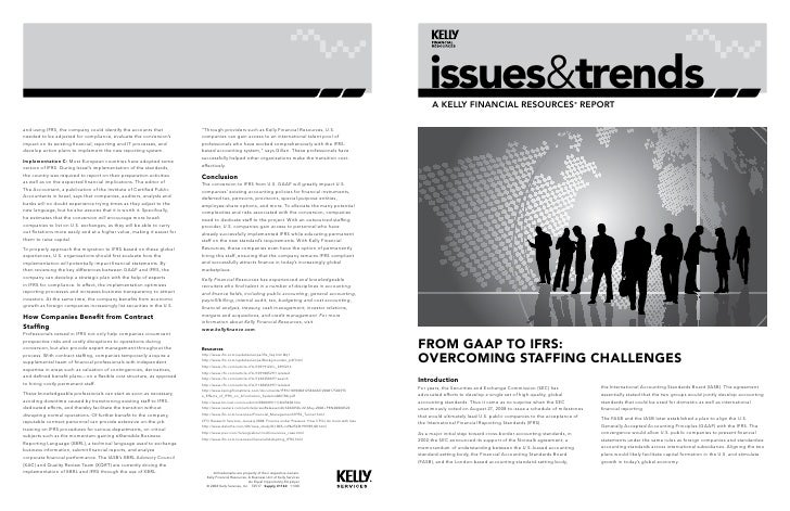 issues&trends       A Kelly finAnciAl resources® report     From GAAP to IFrS: overcomInG StAFFInG chAllenGeS Introduction...