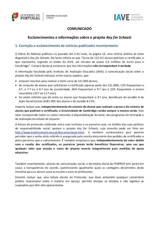 COMUNICADO Esclarecimentos e informações sobre o projeto Key for Schools 1. Correção e esclarecimento de notícias publicad...