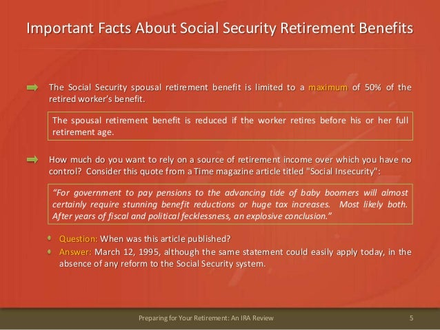 Important Facts About Social Security Retirement Benefits5Preparing for Your Retirement: An IRA ReviewThe Social Security ...