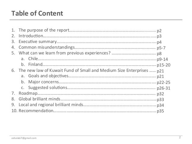 Table of Content 1. The purpose of the report……………………………………………………….............. p2 2. Introduc<on…………...