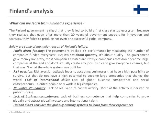 Finland's analysis What can we learn from Finland's experience?  The Finland government realized...