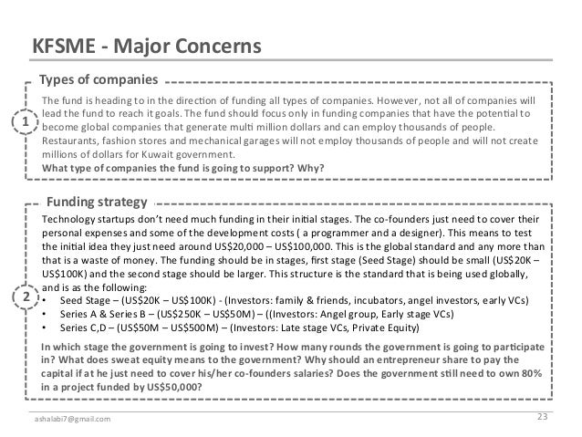 KFSME -‐ Major Concerns       Types of companies                  The fund is heading to in the...