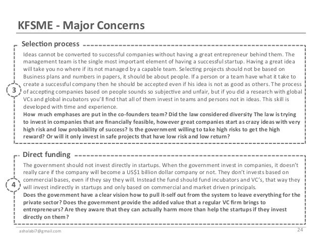 KFSME -‐ Major Concerns       Selec7on process                  Ideas cannot be converted to succes...