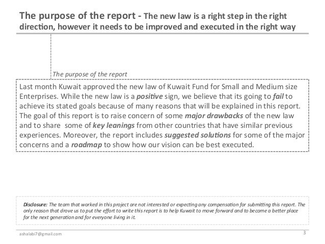 The purpose of the report -‐ The new law is a right step in the right direc7on, however...