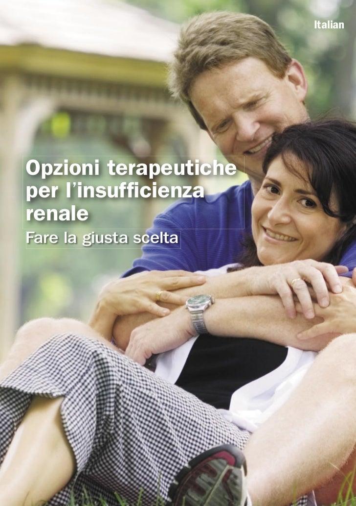 ItalianOpzioni terapeuticheper l'insufficienzarenaleFare la giusta scelta
